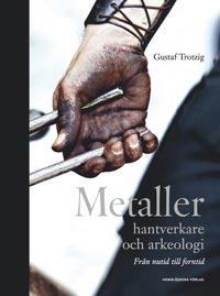 metaller-hantverkare-och-arkeologi